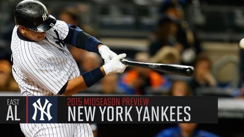 New York Yankees: Midseason Preview