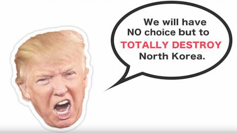 Trump's Mouth: Greatest Threat to Both Koreas