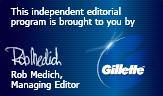 This independent editorial program is bought to you by Gillette