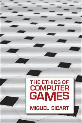 In his new book 'The Ethics of Computer Games,' philosopher Miguel Sicart argues that player control makes games 'ethical objects' -- a fancy phrase meaning that game design can be ethical or unethical, based not on its content but on whether it pushes players to consider the consequences of their choices