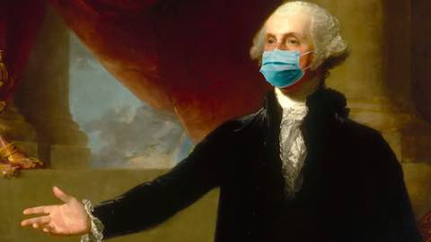 The Real George Washington Would Have So Worn A Mask