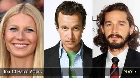 Top 10 Hated Movie Actors