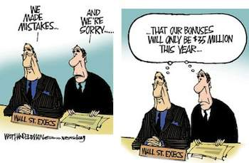 Wall Street CEOs: We made mistakes ... (c) Walt Handelsman